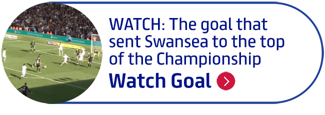 WATCH: The goal that sent Swansea to the top of the Championship