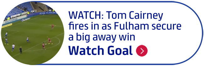 WATCH: Tom Cairney fires in as Fulham secure a big away win