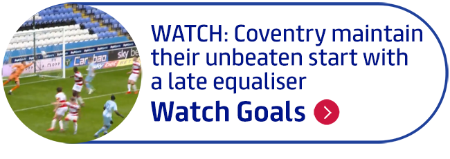 WATCH: Coventry maintain their unbeaten start with a late equaliser