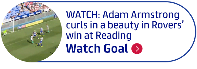 WATCH: Adam Armstrong curls in a beauty in Rovers� win at Reading