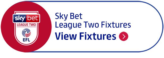 Sky Bet League Two Fixtures