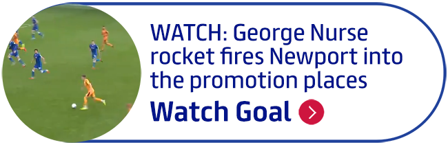 WATCH: George Nurse rocket fires Newport into the promotion places