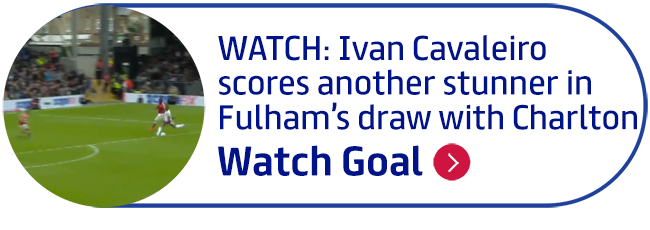 WATCH: Ivan Cavaleiro scores another stunner in Fulham�s draw with Charlton