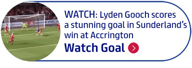 WATCH: Lyden Gooch scores a stunning goal in Sunderland�s win at Accrington