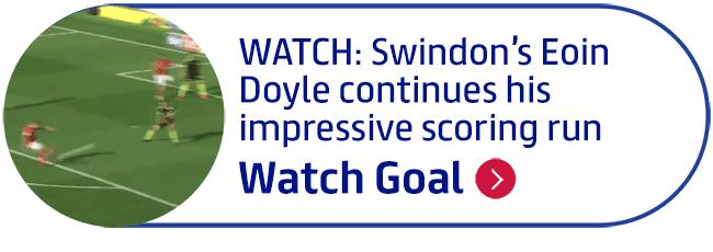 WATCH: Swindon�s Eoin Doyle continues his impressive scoring run