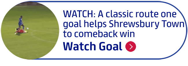 WATCH: A classic route one goal helps Shrewsbury Town to comeback win