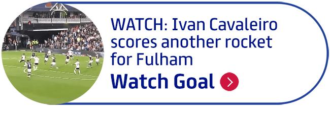 WATCH: Ivan Cavaleiro scores another rocket for Fulham