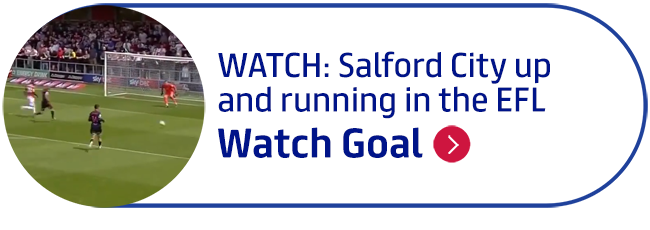 WATCH: Salford City up and running in the EFL