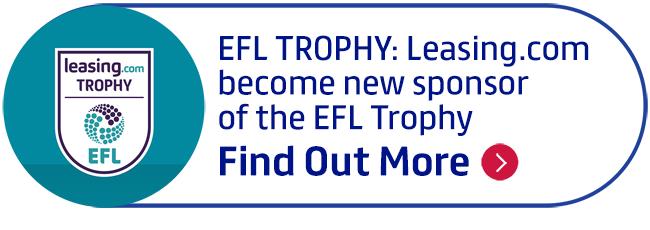 EFL TROPHY: Leasing.com become new sponsor of the EFL Trophy