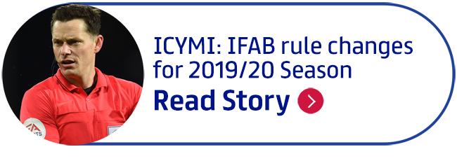 ICYMI: IFAB rule changes for 2019/20 Season
