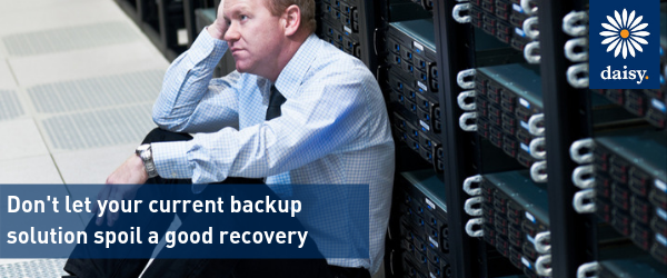 Don't let your current backup solution spoil a good recovery