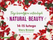 Walentynkowe targi kosmetyków naturalnych Natural Beauty w Poznaniu!