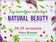 Targi kosmetyków naturalnych Natural Beauty ju? wkrótce w Poznaniu