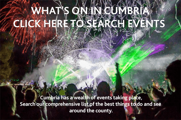 Our comprehensive guide to What's On in Cumbria