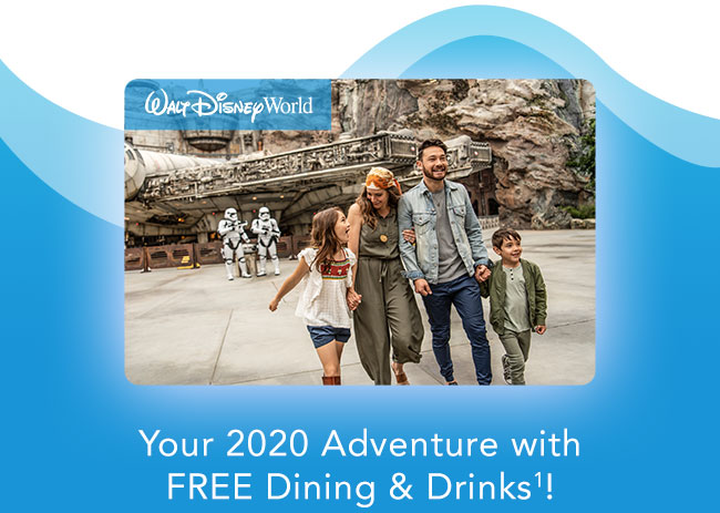 Your 2020 Adventure with FREE Dining & Drinks(1)!
