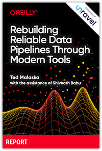 Rebuilding Reliable Data Pipelines Through Modern Tools cover