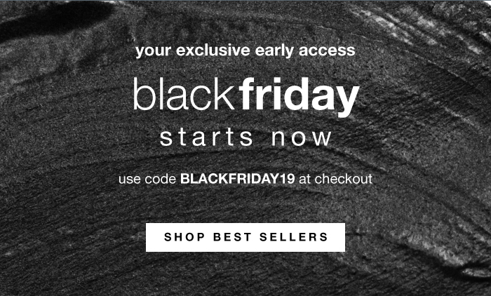 your exclusive early access to black friday deals