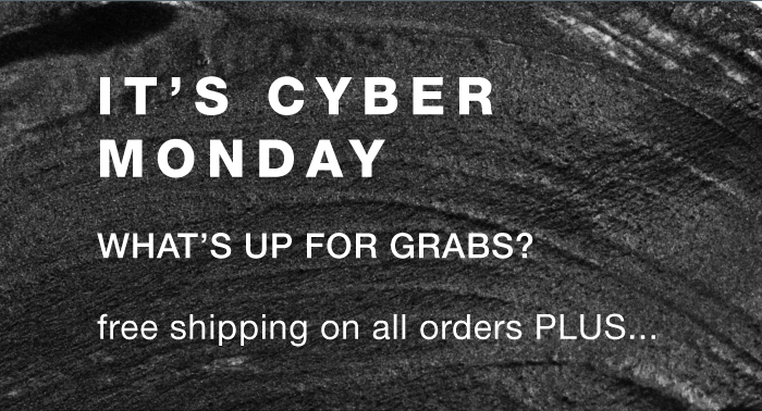 cyber monday ends tonight!