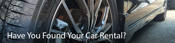 Have You Found Your Car Rental?
