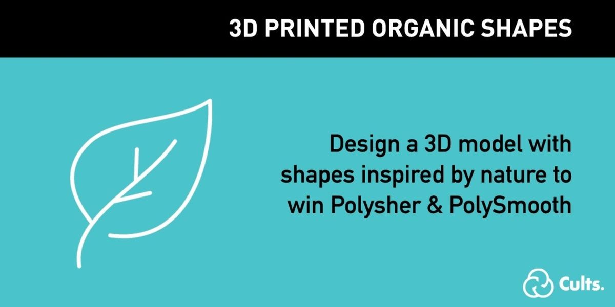 Enter the 3D design and printing challenge about organic shapes inspired by nature.