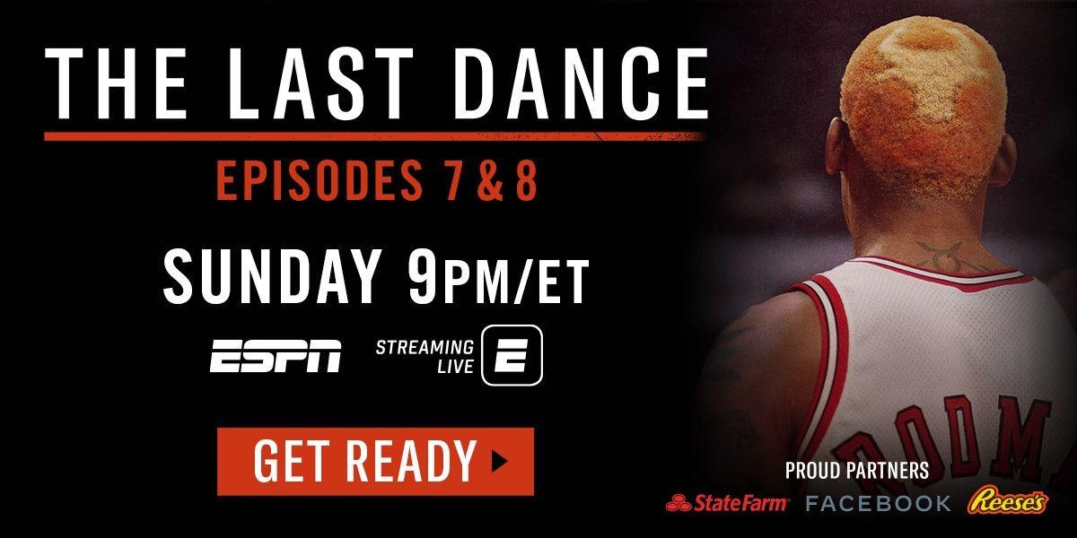 The Last Dance - Episodes 7 & 8 - Sunday 9PM/ET - ESPN
