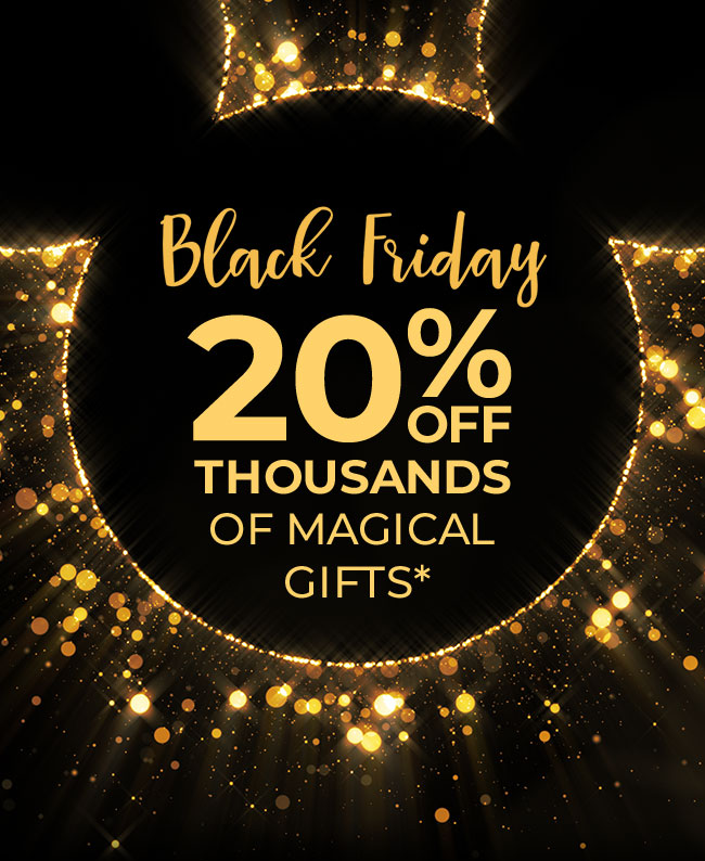 Black Friday 20% OFF THOUSANDS OF MAGICAL GIFTS*