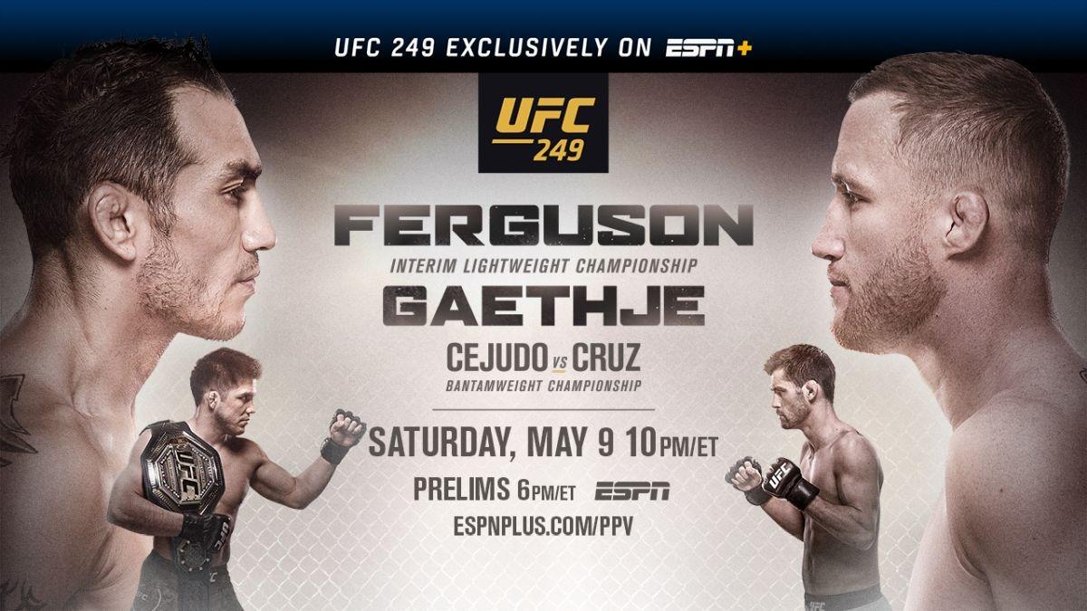 UFC 249 EXCLUSIVELY ON ESPN+