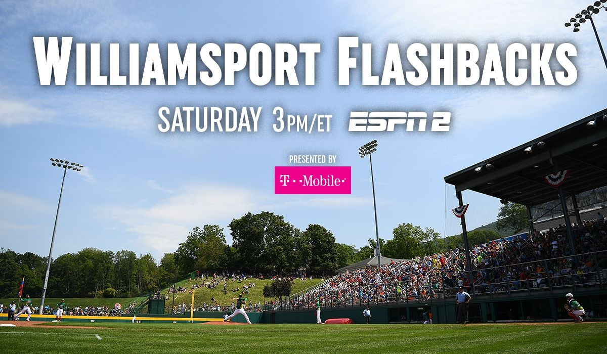 WILLIAMSPORT FLASHBACKS - SATURDAY 3PM/ET - ESPN2 - PRESENTED BY T-MOBILE