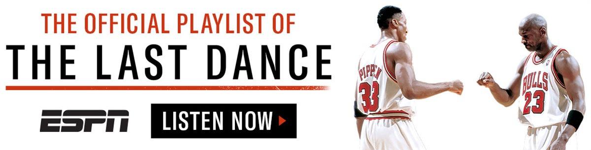 The official playlist of THE LAST DANCE - ESPN - LISTEN NOW