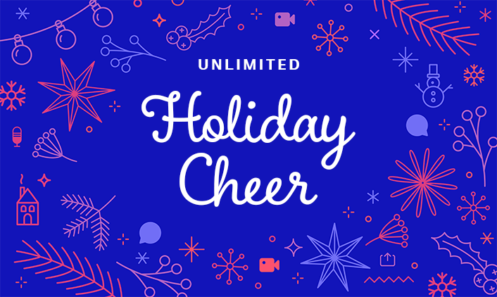 Unlimited Holiday Cheer