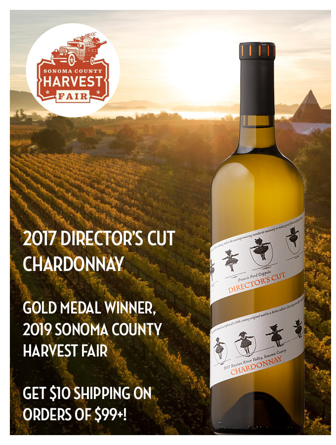 2017 Director's Cut Chardonnay, Gold Medal Winner, 2019 Sonoma County Harvest Fair, Get $10 Shipping on Orders of $99+!
