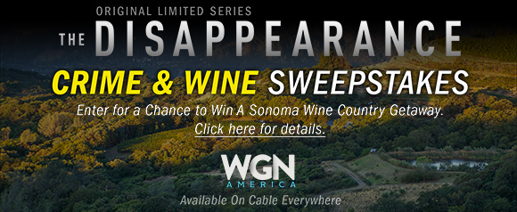 Enter for a Chance to Win A Sonoma Wine Country Getaway. Click here for details.
