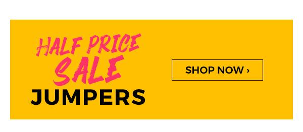 Half Price Sale Jumpers - Shop Now