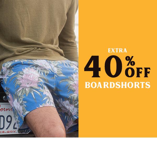 Extra 40 percent off Boardshorts