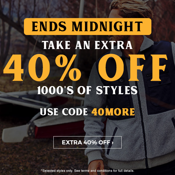 Ends Midnight! Take an extra 40 percent off 1000's of styles. Use code 40MORE.