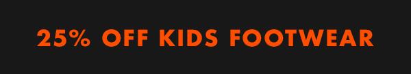 25 percent off kids footwear