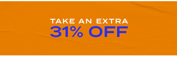 Take an extra 31 percent off mens