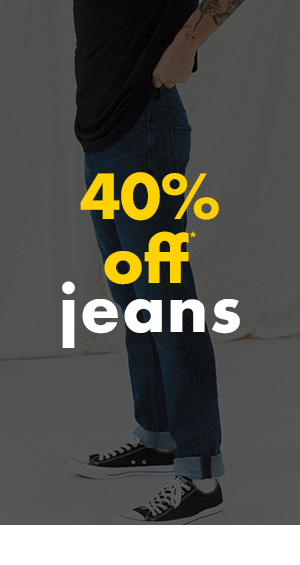 40 percent off Jeans
