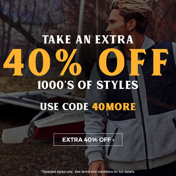 Take an extra 40 percent off 1000's of styles. Use code 40MORE.