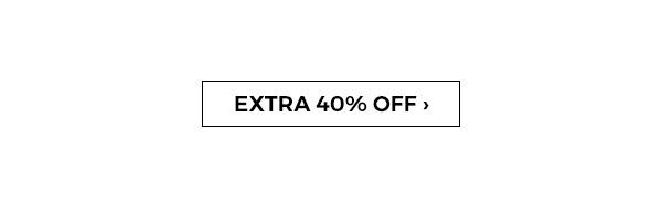 Extra 40 percent off