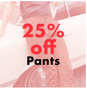 25% off Pant