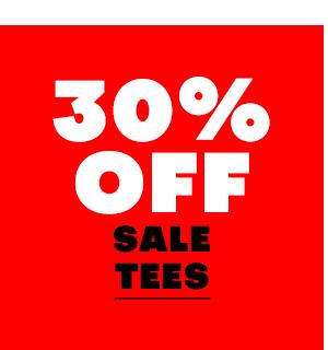 30% off sale Tees