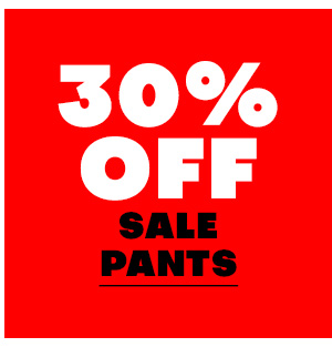 30% off sale Pants