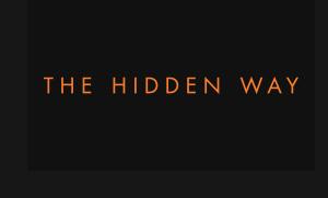 The Hidden Way