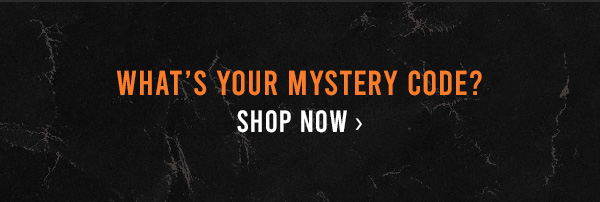 What's your mystery code? Shop now