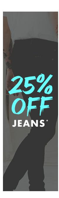 25 percent off Jeans