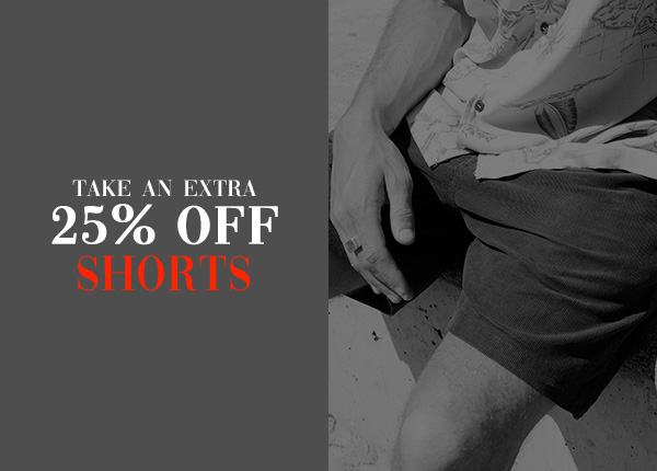 Take an extra 25 percent off Shorts