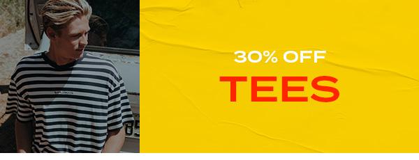 30 percent off Tees