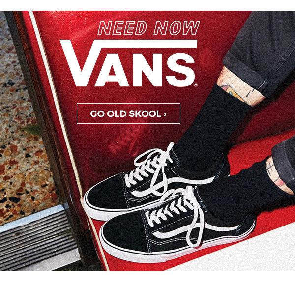 New Now: Vans. Go Old Skool