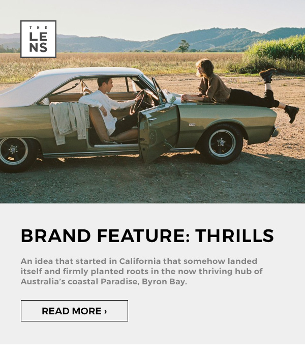 The Lens: Brand Feature: Thrills. Read More.